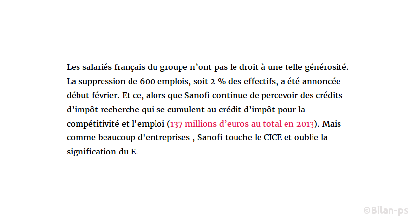 Sanofi : 140M€ (CICE + CIR) : 600 suppressions de postes