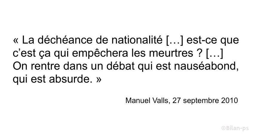 Déchéance de nationalité : citation de Valls en 2010