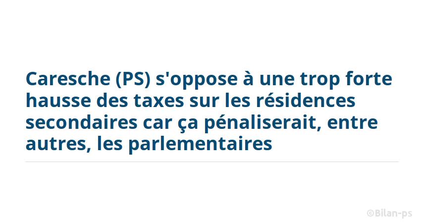 l'augmentation de la fiscalité des résidence secondaires ne pénalise… les parlementaires