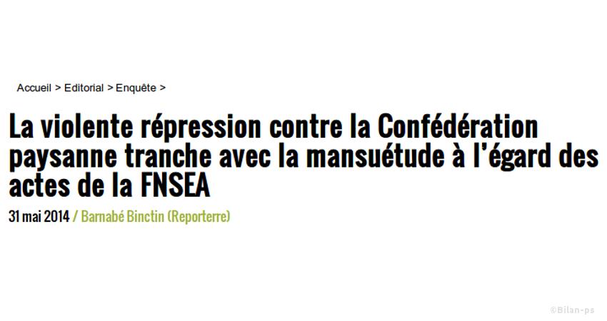 Répression contre la Confédération paysanne, mansuétude à l'égard de la FNSEA